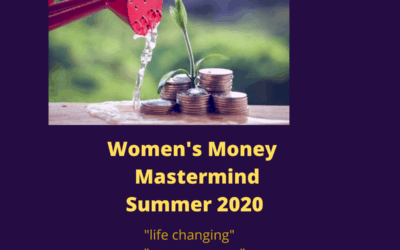 Money Mastermind for Women!  Six week course on Zoom. Summer dates TBA